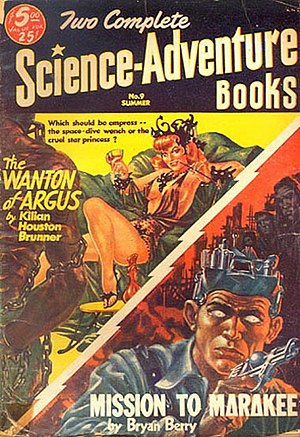 "John Brunner (novelist) - Brunner's short novel ""The Wanton of Argus"" was originally published in Two Complete Science-Adventure Books in 1953, before appearing in book form as The Space-Time Juggler"