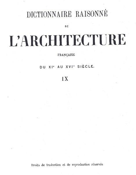 File:Viollet-le-Duc - Dictionnaire raisonné de l'architecture française du XIe au XVIe siècle, 1854-1868, tome 9.djvu