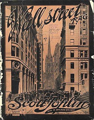 "Scott Joplin - Front cover of the ""Wall Street Rag"" (1909) sheet music"