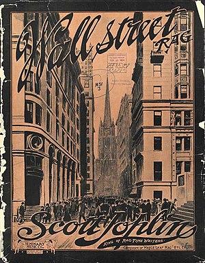 "Scott Joplin - Front cover of the ""Wall Street Rag"" (1909) sheet music"