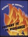 Accident or sabotage^ Prevent it by vigilance - NARA - 535251.tif