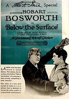 <i>Below the Surface</i> (1920 film) 1920 film by Irvin Willat