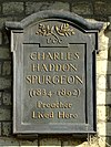 CHARLES HADDON SPURGEON (1834-1892) Preacher Lived Here.jpg