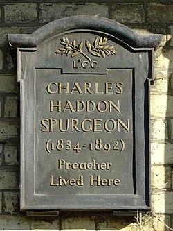 Charles haddon spurgeon (1834 1892) preacher lived here