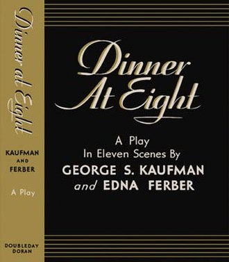 Dinner at Eight (play) - First edition 1932