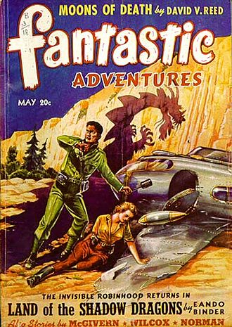 "Otto Binder - Binder's novella ""Land of the Shadow Dragons"" was the cover story in the May 1941 issue of Fantastic adventures"