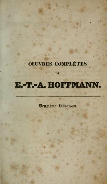 File:Hoffmann - Œuvres complètes, t. 5, trad. Loève-Veimars, 1830.djvu