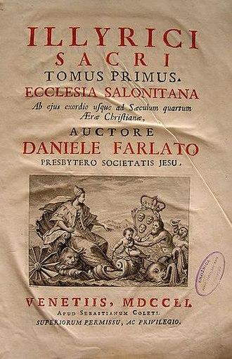 Daniele Farlati - Illyricum Sacrum, tome I