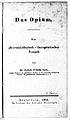 """L.W. Sachs """"Das Opium"""" 1836; title page Wellcome L0016645.jpg"""