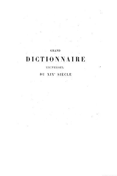 File:Larousse - Grand dictionnaire universel du XIXe siècle - Tome 15, part. 1, T-Tour.djvu