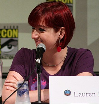 My Little Pony: Friendship Is Magic - Lauren Faust, developer and initial showrunner of My Little Pony: Friendship Is Magic.