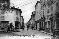 Le Péage-de-Roussillon, Grande Rue et Hotel du Commerce, 1906, p156 de L'Isère les 533 communes - cliché C-D, Blanchard édit Vienne.jpg