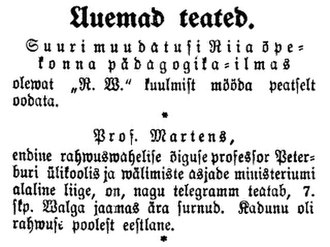 "Friedrich Martens - Friedrich Martens Death Notice, published on June 8, 1909 ""Professor Martens, Professor of International Law at the Saint Petersburg University, a member of the Ministry of Foreign Affairs has died according to the telegram at the Valga, Estonia train station on June 7. The deceased was an Estonian by ethnicity."""