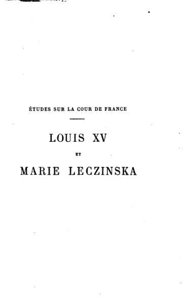 File:Nolhac - Études sur la cour de France - Louis XV et Marie Leczinska.djvu