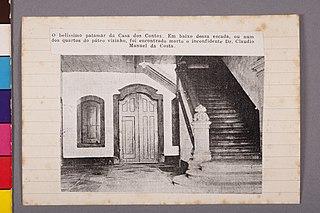 O Belíssimo Patamar da Casa dos Contos. em Baixo Dessa Escada, Ou Num dos Quartos do Páteo Vizinho, Foi Encontrado Morto o Inconfidente Dr. Claudio Manuel da Costa