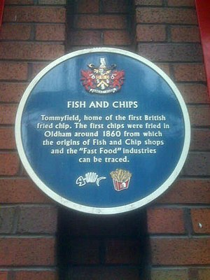 Fast food - Blue plaque in Oldham, England commemorating the 1860s origins of fish and chips and the fast food industry