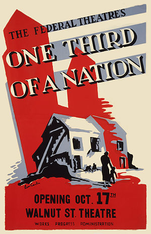 One-Third of a Nation - Poster for the 1938 Philadelphia production of One-Third of a Nation at the Walnut Street Theatre