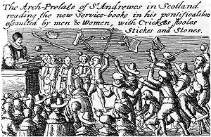 Scottish religion in the seventeenth century - The riots set off by Jenny Geddes in St Giles Cathedral that led to the Bishops' Wars