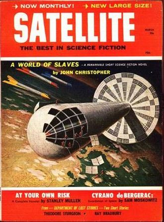 "John Christopher - Christopher's novella ""A World of Slaves"" was the cover story on the March 1959 issue of Satellite Science Fiction"