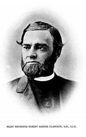 Robert Harper Clarkson - The Rt. Rev. Robert Harper Clarkson
