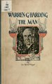 Warren G. Harding-the man (IA warrenghardingth00lcchap).pdf
