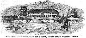 History of Sierra Leone - Wesleyan Institution, King Tom's Point, Sierra Leone, 1846