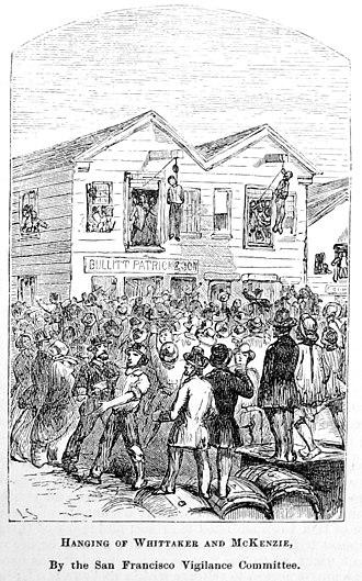 San Francisco Committee of Vigilance - Hanging of Samuel Whittaker and Robert McKenzie, August 24, 1851