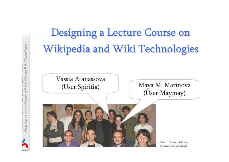 File:Wikimania 2011- Designing a Lecture Course on Wikipedia and Wiki Technologies - Atanassova, Marinova.pdf