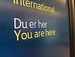 You are here - Du er her - information screen - terminal Bergen Airport Flesland Norway 2017-11-02 d.jpg