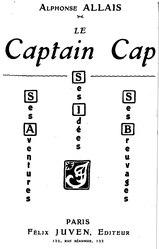Le Captain Cap, ses aventures, ses idées, ses breuvages