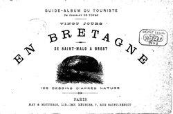 Vingt jours en Bretagne: de Saint-Malo à Brest.