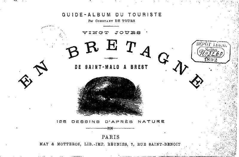File:Constant de Tours - Vingt jours en Bretagne. De Saint-Malo à Brest.djvu