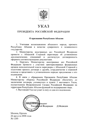 International recognition of Abkhazia and South Ossetia - Russian Presidential Decree No. 1260 recognising Abkhazian independence.