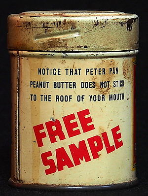 "Product sample - Free sample of Peter Pan peanut butter, promising it ""does not stick to the roof of your mouth"""