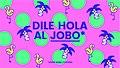 Dile hola al Jobo (Joven Bono Cultural).jpg