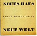 Erich Mendelsohn Neues Haus Neue Welt Einband 1932.jpg