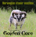Golden Core - Norwegian Stoner Machine.png