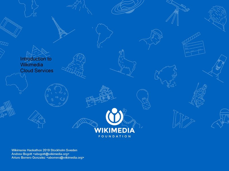 File:Introduction to Wikimedia Cloud Services - Wikimania Hackathon 2019 Stockholm Sweden.pdf