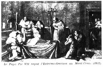 Pius VII receives extreme unction while Napoleon's prisoner in 1812 Le pape pie VII recevant l'extreme onction.jpg