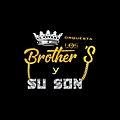 Los brothers y su son .jpg