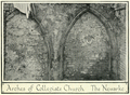 Mediaeval leicester billson f211 Arches of Collegiate Church The Newarke.png