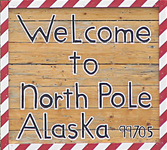 "North Pole, Alaska - Frequently photographed ""Welcome to North Pole"" sign at the eastern end of Fifth Avenue, near its intersection with the Richardson Highway."