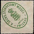 Siegelmarke Königlich Sächsisches Standesamt Mosel - Amtshauptmannschaft Zwickau W0251998.jpg