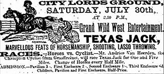 Texas Jack Jr. - Advertisement for the Texas Jack Wild West show, Graham's Town, South Africa, 23 July 1898.