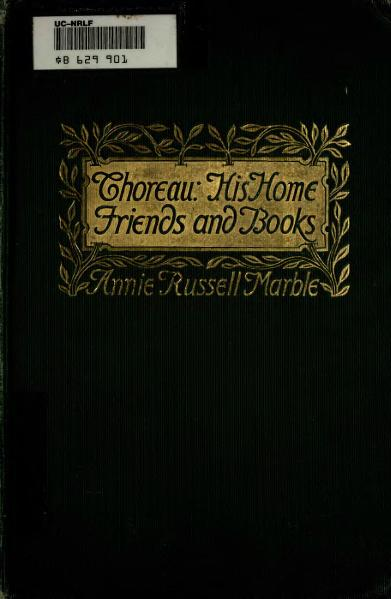 File:Thoreau - His Home, Friends and Books (1902).djvu
