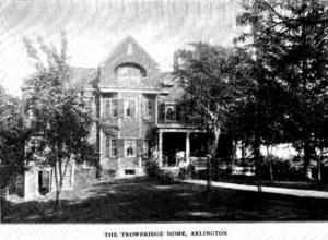 John Townsend Trowbridge - Trowbridge's house at 152 Pleasant Street, Arlington, Massachusetts