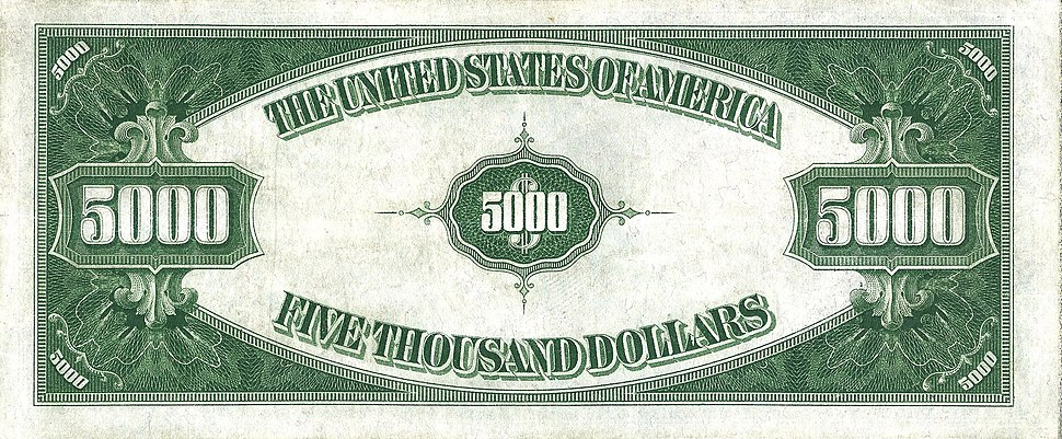 US $5000 1934 Federal Reserve Note Reverse