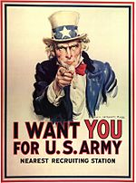 Pendant la Première Guerre mondiale, l US Army publie une affiche de recrutement mettant en vedette l Oncle Sam. Le texte   I want you for U.S. Army   peut se traduire par « Je te réclame pour l armée américaine ».