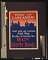 Wake up Lancaster! Your sons are fighting for you-Sacrifice to help them win-Buy Liberty bonds LCCN00652902.jpg