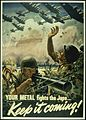 """YOUR METAL FIGHTS THE JAPS. KEEP IT COMING"" - NARA - 516262.jpg"